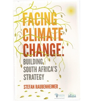 Facing Climate Change: Building South Africa's Strategy