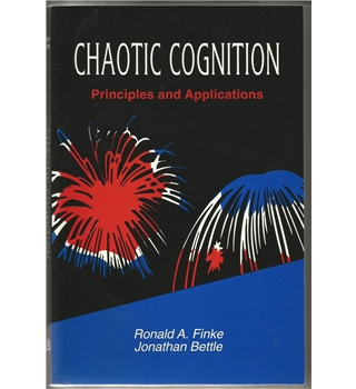 Chaotic Cognition, Principles and Applications