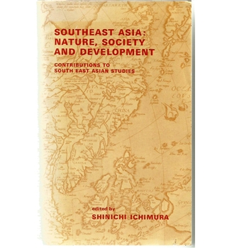 South East Asia: Nature, Society and Development