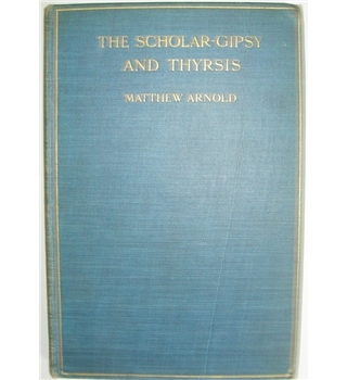 The Scholar-Gypsy and Thyrsis