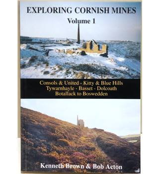 Exploring Cornish mines Volume I