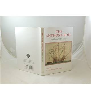 The Anthony Roll of Henry VIII's Navy edited by Knighton & Loades publ 2000 Ashgate for Navy Records Soc members