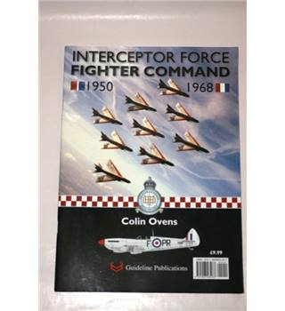 Interceptor Force Fighter Command 1950 - 1968