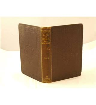 Female Life in Prison by a Prison Matron Vol II publ 1862 Hurst and Blackett brown embossed leather cover gilt titling