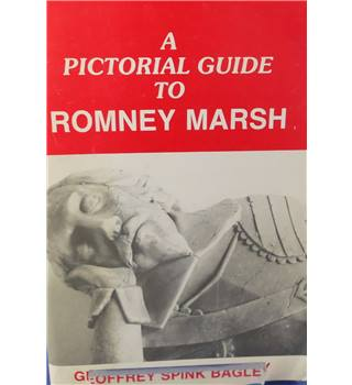 A Pictorial Guide to Romney Marsh