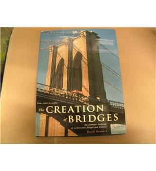 The Creation of Bridges