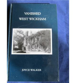 Vanished West Wickham