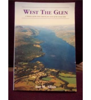 West the Glen: A history of the Free Church just West of the Great Glen