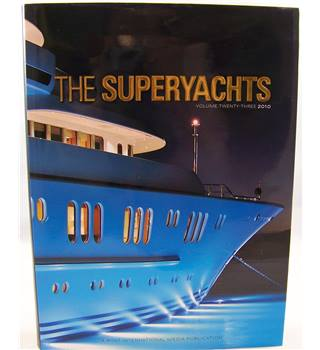 The Superyachts Volume twenty-three 2010