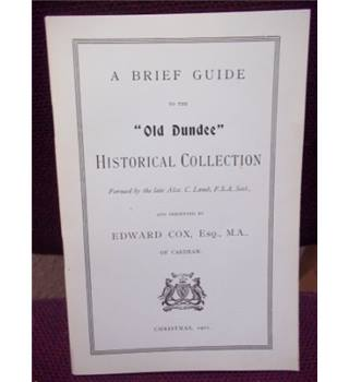 "A Brief Guide to the ""Old Dundee"" Historical Collection"