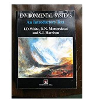 Environmental Systems - An Introductory Text