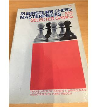 Rubinstein's Chess masterpieces - 100 selected games