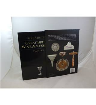 Great British Wine Accessories 1550 - 1900 by Robin Butler publ Brown & Brown 2009 many colour illustrations