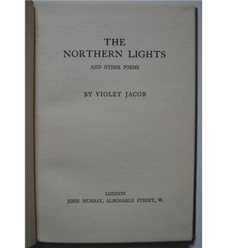 The Northern Lights - Violet Jacob - 1927 1st Edition