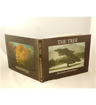 The Tree by John Fowles & Frank Horvat publ Aurum Press Ltd 1979 second printing many colour illustrations