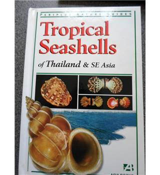 Tropical Seashells of Thailand and SE Asia