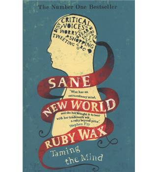 Sane New World - Ruby Wax - Signed 1st Paperback Edition