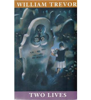 Two Lives - William Trevor - 1st Edition