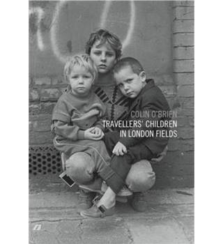Travellers' Children in London Fields - Signed Copy