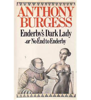 Enderby's Dark Lady - Anthony Burgess - 1st Edition