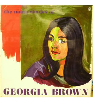 The Many Shades of Georgia Brown - Georgia Brown - T 668