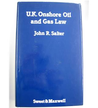 U.K. Onshore Oil and Gas Law