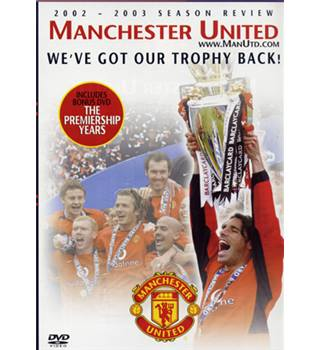 Manchester United end of season review 2002/2003 E