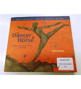 Dancer on the Horse: Reflections on the Art of Iranna GR