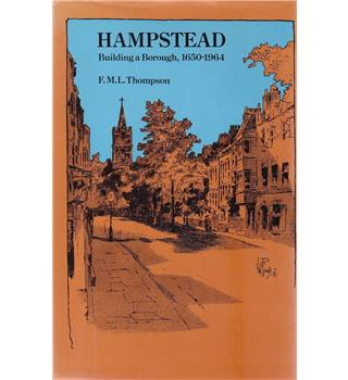 Hampstead - Building a Borough, 1650 - 1964