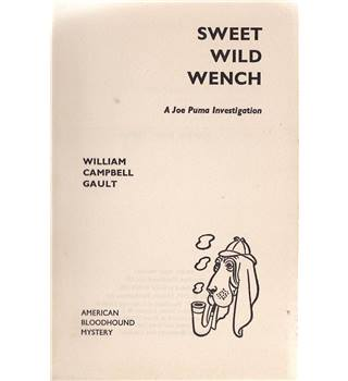 Sweet Wild Wench - a Joe Puma Investigation - William Campbell Gault - 1st GB edition, 1961