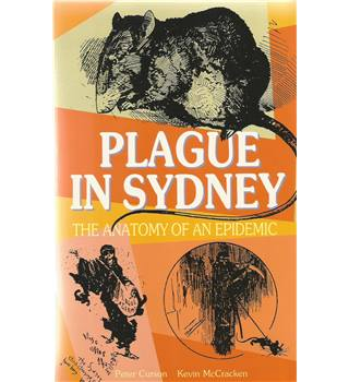 Plague in Sydney: The Anatomy of an Epidemic