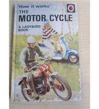 "The Motor Cycle ""How it Works"""