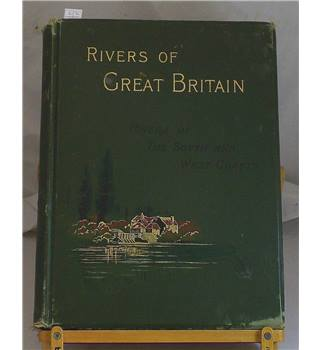 Rivers of Great Britain Rivers of the South and West Coasts