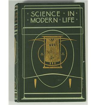 Science in Modern Life Vol 3