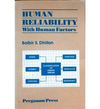 Human Reliability with Human Factors --