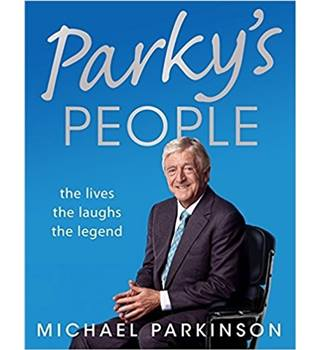 Parky's People - by Michael Parkinson  (Author) - Harback