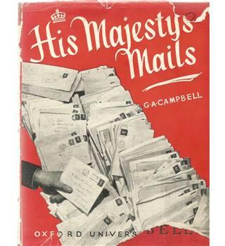 His Majesty's Mails at Home and Overseas