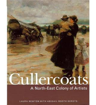 Cullercoats: A North-East Colony Of Artists