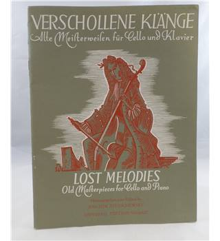 Lost Melodies. Old Masterpieces for Cello and Piano.
