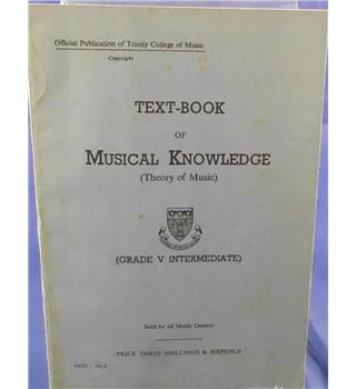 Text-book of Musical Knowledge ( Theory of Music ) - Grade V Intermediate