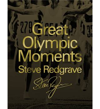 Great Olympic Moments. Steve Redgrave. Signed by Author