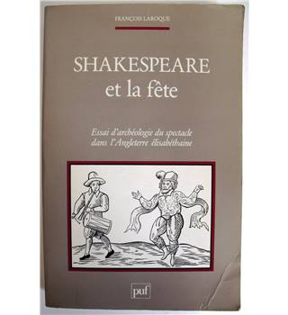 Shakespeare et la Fete