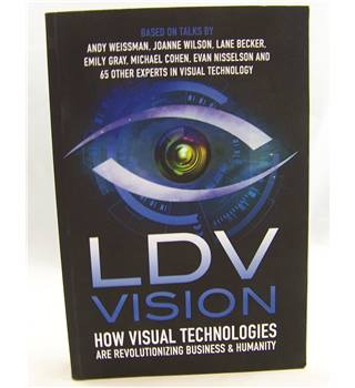 LDV Vision: How Visual Technologies are Revolutionizing Business and Humanity