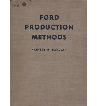Ford Production Methods