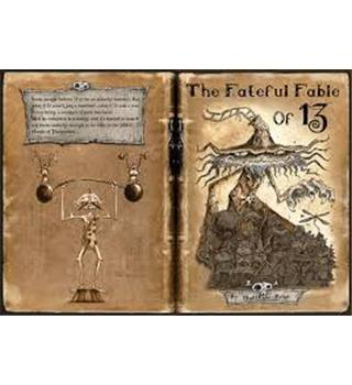 The Fateful Fable of 13