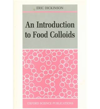 An Introduction to Food Colloids