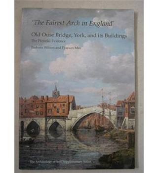 'The fairest arch in England'