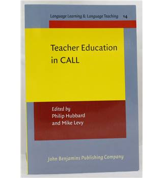 Teacher Education in CALL