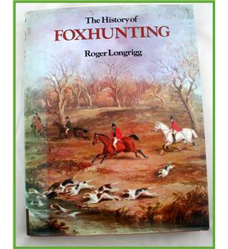 The History of Foxhunting