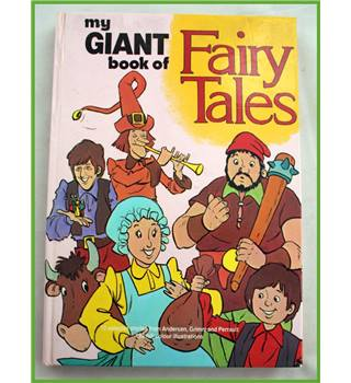 The Giant Book of Fairy Tales